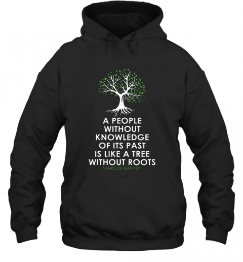 Black History Month Tree Without Root Black Is Beautiful T-Shirt Unisex Hoodie