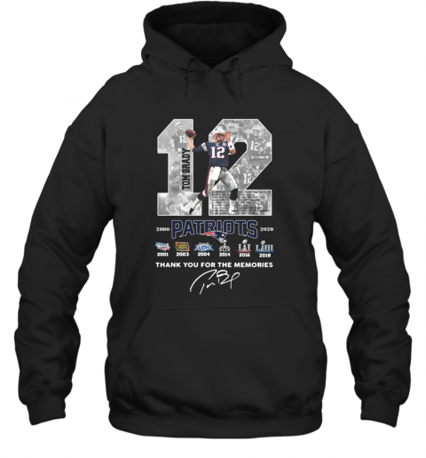 12 Tom Brady Patriots 2000 2020 Thank You For The Memories Signature T-Shirt Unisex Hoodie
