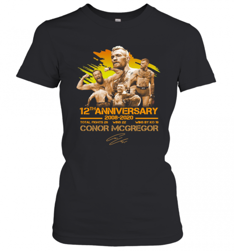 12Th Anniversary 2008 2020 Conor Mcgregor T-Shirt Classic Women's T-shirt