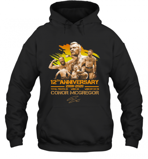 12Th Anniversary 2008 2020 Conor Mcgregor T-Shirt Unisex Hoodie