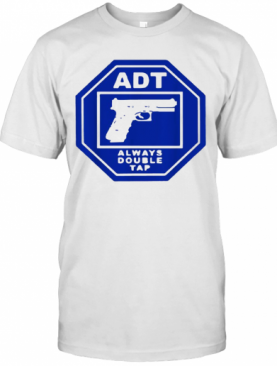 ADT Always Double Tap T-Shirt