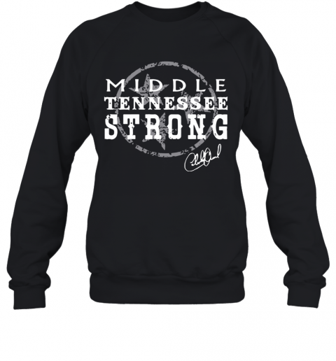 Charlie Daniels Middle Tennessee Strong T-Shirt Unisex Sweatshirt
