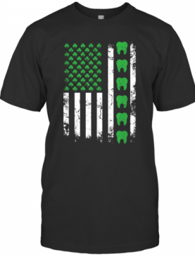 Nice Irish Dentist American Flag Us Tooth Dental St Patrick'S Day T-Shirt