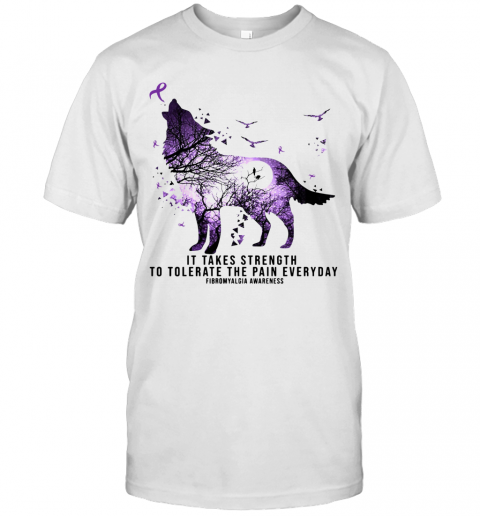 Wolf It Takes Strength To Tolerate The Pain Everyday Fibromyalgia Awareness T-Shirt Classic Men's T-shirt