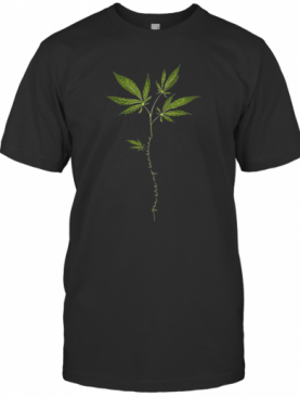 You Are My Sunshine Weed T-Shirt