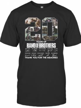 20 Years Of Band Of Brothers Thank You For The Memories Signatures T-Shirt