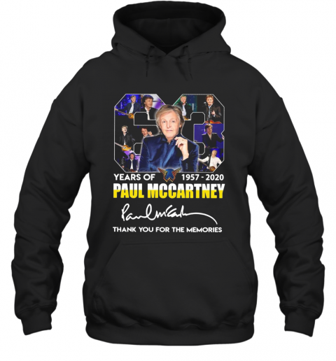 63 Years Of 1957 2020 Paul Mccartney Thank You For The Memories Signature T-Shirt Unisex Hoodie
