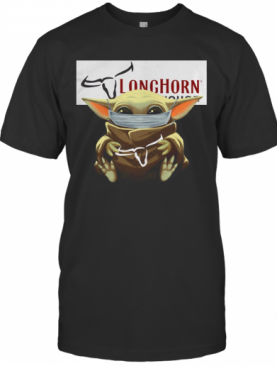 Baby Yoda Mask Hug Longhorn Steakhouse T-Shirt