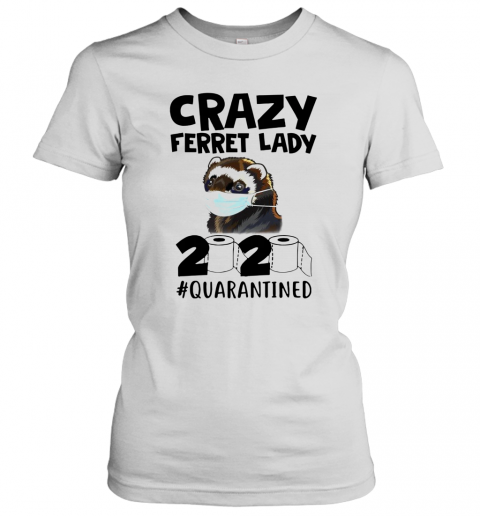 Crazy Ferret Lady 2020 T-Shirt Classic Women's T-shirt