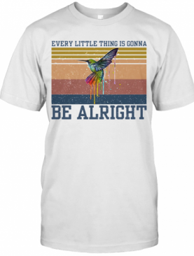 Every Little Things Is Gonna Be Alright Birth Vintage T-Shirt