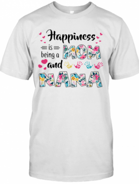 Happiness Is Being A Mom And Nana T-Shirt