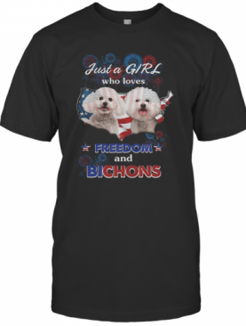 Just A Girl Who Loves Freedom And Bichons America Flag T-Shirt