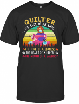 Quilter The Soul Of An Angel The Fire Of A Lioness The Heart Of A Hippie The Mouth Of A Sailor Masks Covid 19 Vintage T-Shirt