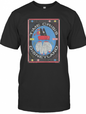 Time Crisis Live From Disneyland 2021 shirt T-Shirt