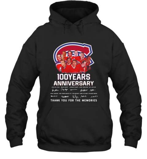 100 Years Anniversary Montreal Canadiens Thank You For The Memories T-Shirt Unisex Hoodie