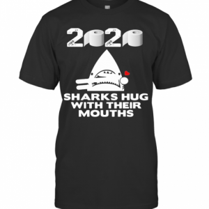 2020 Toilet Paper Sharks Hug With Their Mouths T-Shirt Classic Men's T-shirt