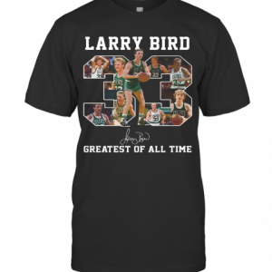 33 Larry Bird Greatest Of All Time Signature T-Shirt Classic Men's T-shirt