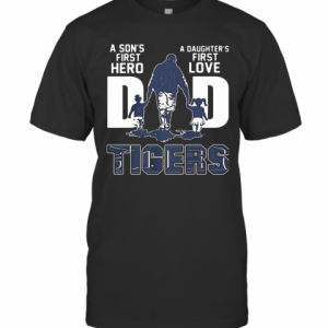 A Son'S First Hero A Daughter'S First Love DAD TIGER Father'S Day T-Shirt Classic Men's T-shirt