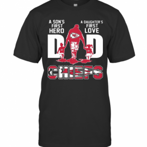 A Son'S First Hero A Daughter'S First Love Dad Kansas City Chiefs Happy Father'S Day T-Shirt Classic Men's T-shirt