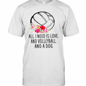 All I Need Is Love And Volleyball And A Dog T-Shirt Classic Men's T-shirt