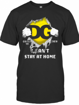 DG Logo Covid 19 2020 I Can'T Stay At Home T-Shirt