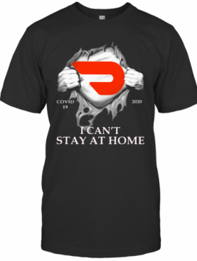 Doordash Covid 19 2020 I Can'T Stay At Home Hand T-Shirt