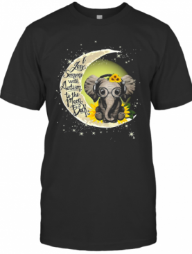 Elephant I Love Someone With Autism To The Moon Back T-Shirt