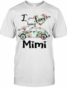 Floral I Love Being A Mimi T-Shirt