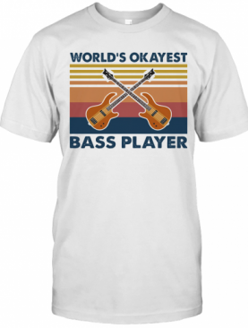 Guitars World'S Okayest Bass Player Vintage T-Shirt