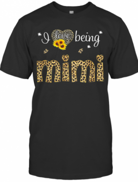 I Love Being Mimi Leopard Sunflower T-Shirt