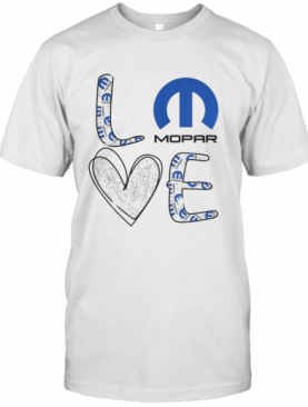 Love Car Mopar T-Shirt