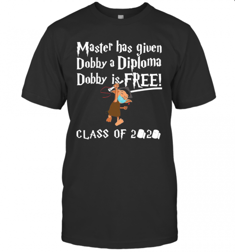 Master Has Given Dobby A Diploma Dobby Is Free Class Of 2020 T-Shirt Classic Men's T-shirt