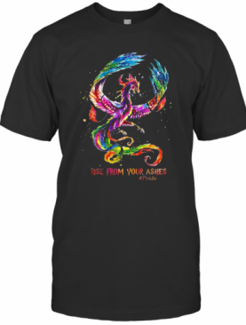 Nice Dragon Rise From Your Ashes T-Shirt