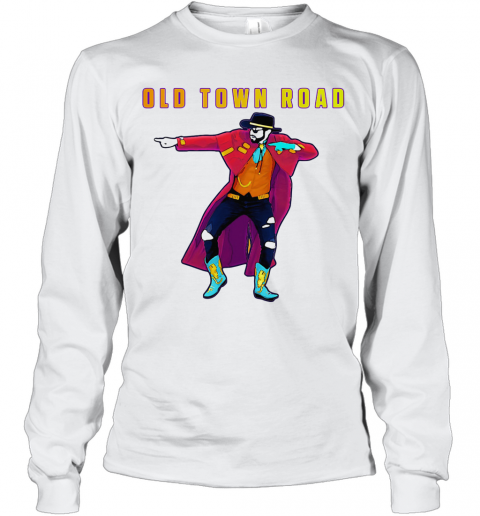 Old Town Road Lil Nas X Dance T-Shirt Long Sleeved T-shirt