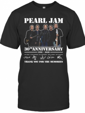 Pearl Jam 30Th Anniversary 1990 2020 Signatures Thank You For The Memories T-Shirt