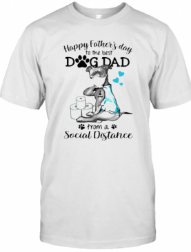 Pit Bull Mask Tattoo I Love Dad Happy Father'S Day To The Best Dog Dad From A Social Distance T-Shirt