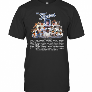 The Tigers Legends 120Th Aniversary 1901 2021 Thank You For The Memories Signatures T-Shirt Classic Men's T-shirt