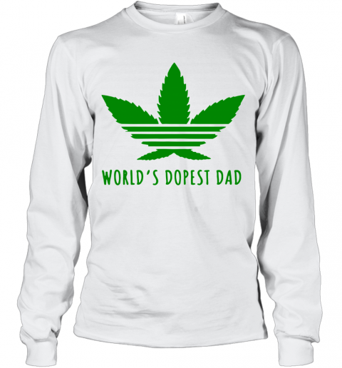 Weed World'S Dopest Dad T-Shirt Long Sleeved T-shirt