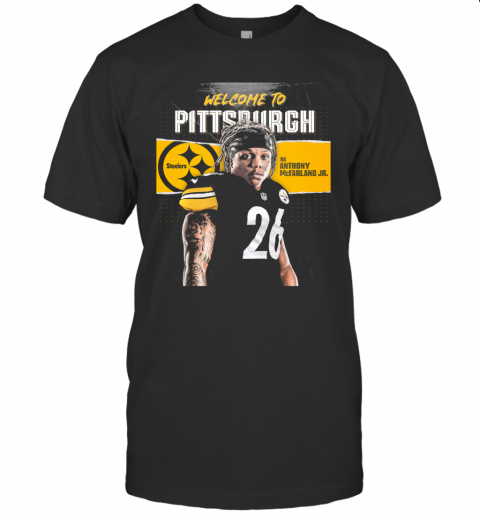 Welcome To Pittsburgh Steelers Football Team Rb Anthony Mcfarland Jr T-Shirt Classic Men's T-shirt