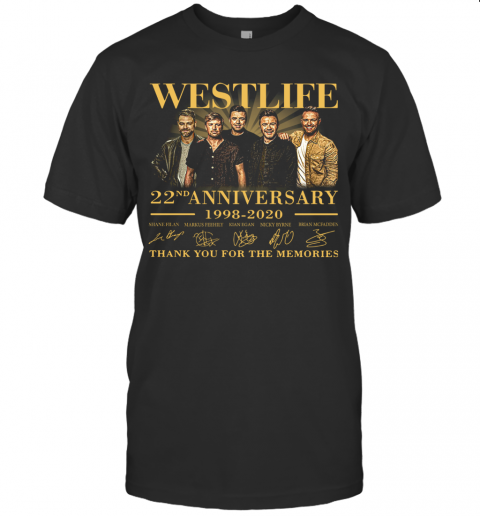 Westlife 22Nd Anniversary 1998 2020 Thank You For The Memories Signature T-Shirt Classic Men's T-shirt