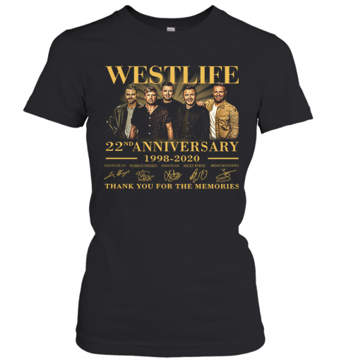 Westlife 22Nd Anniversary 1998 2020 Thank You For The Memories Signature T-Shirt Classic Women's T-shirt