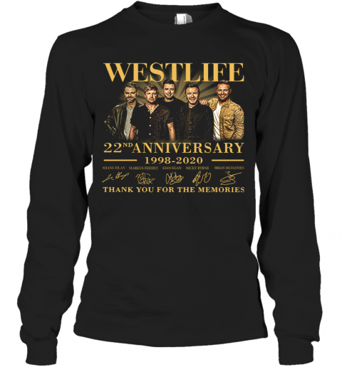 Westlife 22Nd Anniversary 1998 2020 Thank You For The Memories Signature T-Shirt Long Sleeved T-shirt