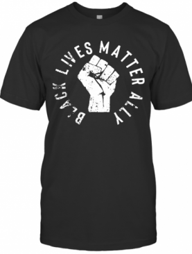 Black Lives Matter Ally T-Shirt