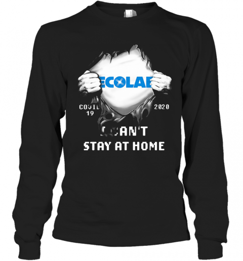 Blood Insides Ecolab Covid 19 2020 I Can'T Stay At Home T-Shirt Long Sleeved T-shirt