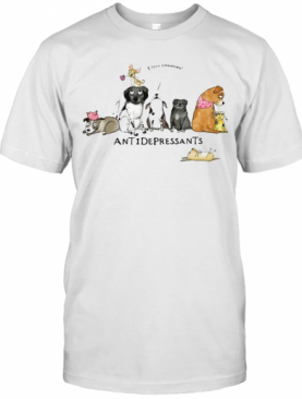 Dogs I Love You Antidepressants T-Shirt