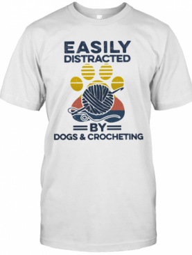Easily Distracted By Dogs And Crocheting Footprint Vintage Retro T-Shirt