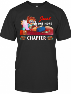 Girl Just One More Chapter T-Shirt