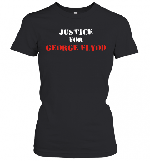 Justice For George Floyd T-Shirt Classic Women's T-shirt