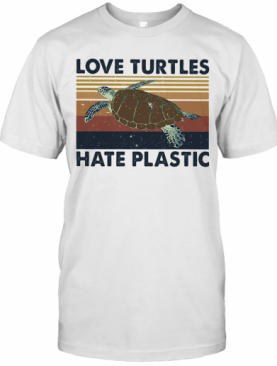 Love Turtles Hate Plastic Vintage Retro T-Shirt
