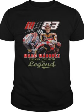 Marc Marquez The Man The Myth The Legend Signature shirt
